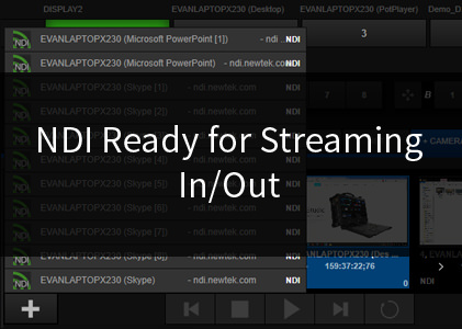 NDI Ready for Streaming In/Out